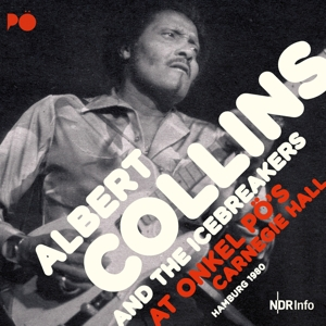 COLLINS, ALBERT - AT ONKEL PO'S CARNEGIE..