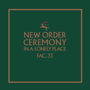 NEW ORDER - CEREMONY (VERSION 1)