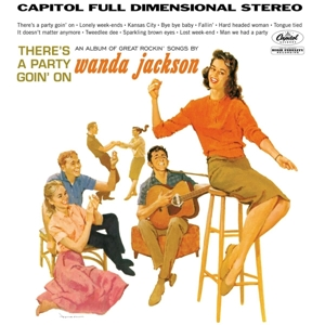 JACKSON, WANDA - THERE S A PARTY GOIN  ON