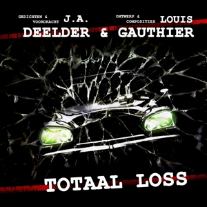 DEELDER, JULES & LOUIS GA - TOTAAL LOSS -COLOURED-