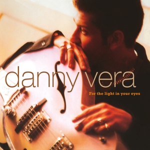 VERA, DANNY - FOR THE LIGHT IN YOUR EYES -COLOURED-