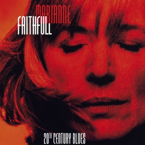 FAITHFULL, MARIANNE - 20TH CENTURY BLUES