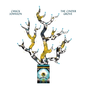 JOHNSON, CHUCK - THE CINDER GROVE