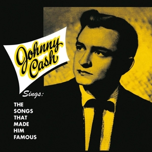 CASH, JOHNNY - SINGS THE SONGS THAT MADE