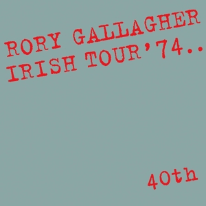 GALLAGHER, RORY - IRISH TOUR  74