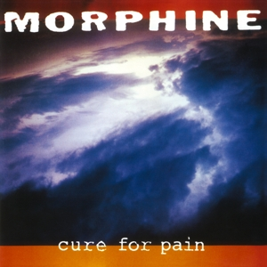 MORPHINE - CURE FOR PAIN -COLOURED-