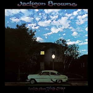 BROWNE, JACKSON - LATE FOR THE SKY -HQ-