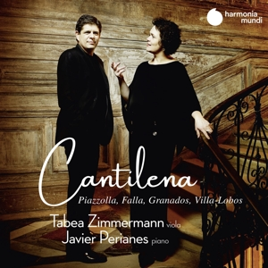 TABEA ZIMMERMANN JAVIER PERIANES - CANTILENA