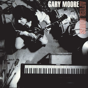 MOORE, GARY - AFTER HOURS  2017 REISSUE)