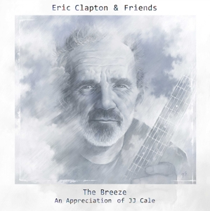 CLAPTON, ERIC & FRIENDS - CLAPTON&FRIENDS THE BREEZE-AN APPRE
