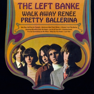 LEFT BANKE - WALK AWAY RENEE/PRETTY..