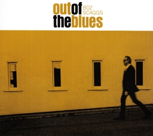 BOZ SCAGGS - OUT OF THE BLUES