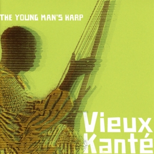 KANTE, VIEUX - THE YOUNG MAN S HARP