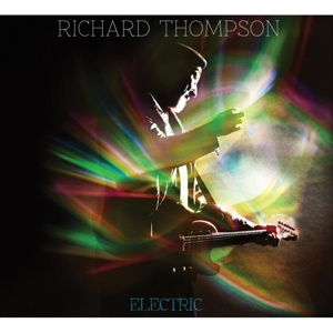 THOMPSON, RICHARD - ELECTRIC (LIMITED EDITION)
