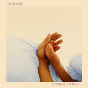 CAMERON AVERY - RIPE DREAMS PIPE DREAMS