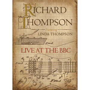 THOMPSON, RICHARD - LIVE AT THE BBC