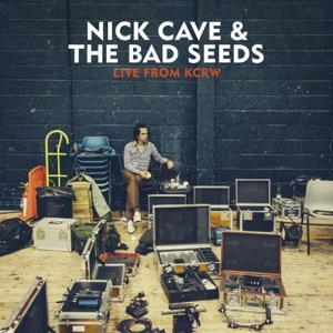 CAVE, NICK - LIVE FROM KCRW