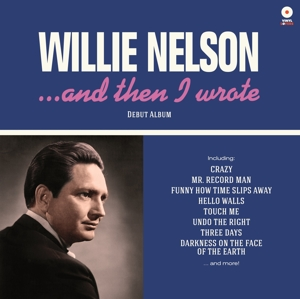 NELSON, WILLIE - AND THEN I WROTE