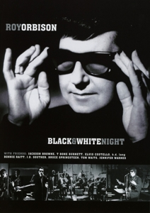 ORBISON, ROY - BLACK & WHITE NIGHT