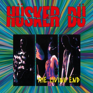 HUSKER DU - LIVING END -COLOURED-