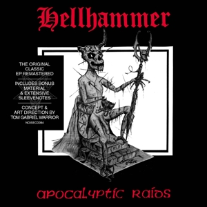 HELLHAMMER - APOCALYPTIC RAIDS-REMAST-