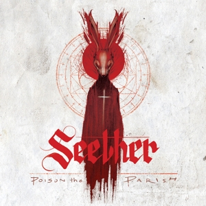 SEETHER - POISON THE PARISH (DEL.ED.)