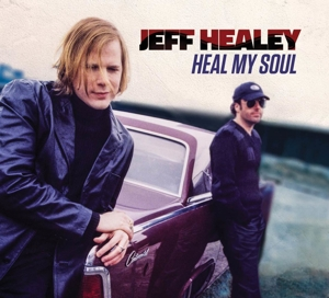 HEALEY, JEFF - HEAL MY SOUL