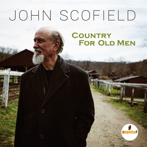 SCOFIELD, JOHN - COUNTRY FOR OLD MEN