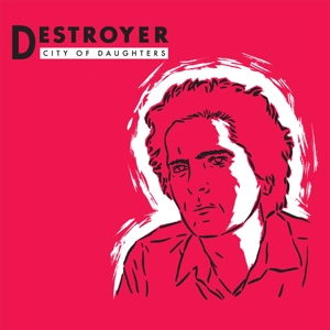 DESTROYER - CITY OF DAUGHTERS (OPAQUE RED)