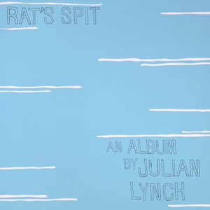 LYNCH, JULIAN - RAT S SPIT