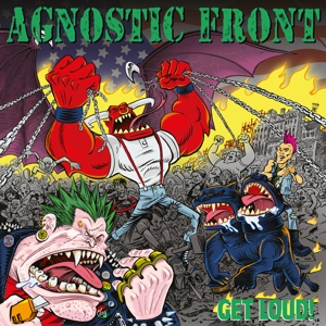 AGNOSTIC FRONT - GET LOUD! -LTD-