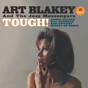 BLAKEY, ART -JAZZ MESSENGERS- - TOUGH! -HQ/BT/LT/RM-
