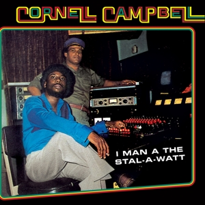 CORNELL CAMPBELL - I AM MAN A THE STAL-A-WATT