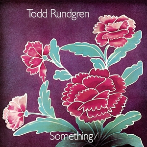 RUNDGREN, TODD - SOMETHING/ANYTHING? -CLRD