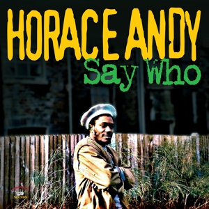 ANDY, HORACE - SAY WHO