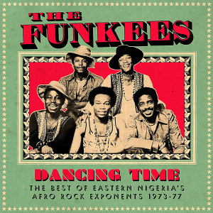 FUNKEES - DANCING TIME - BEST OF EASTERN NIGE