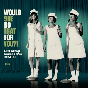 VARIOUS - WOULD SHE DO THAT FOR..