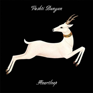 VASHTI BUNYAN - HEARTLEAP