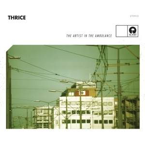 THRICE - THE ARTIST IN THE AMBULANC