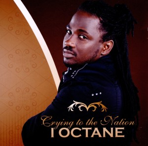I-OCTANE - CYRING TO THE NATION