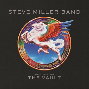 MILLER, STEVE - SELECTIONS FROM THE VAULT