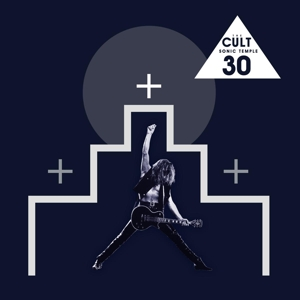 CULT - SONIC TEMPLE - 30TH ANNIVERSARY -ANNIVERS-
