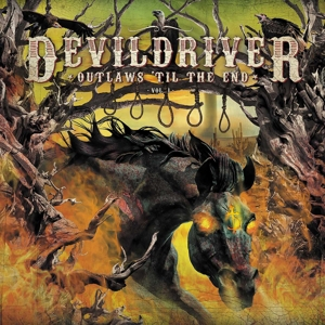 DEVILDRIVER - OUTLAWS TIL THE END VOL. 1