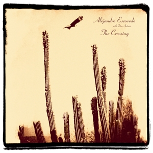 ESCOVEDO, ALEJANDRO - CROSSING