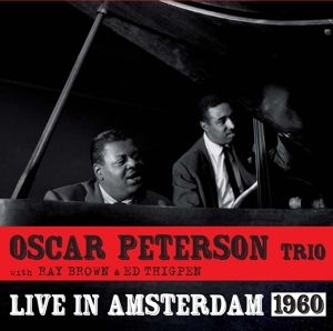 PETERSON, OSCAR - LIVE IN AMSTERDAM 1960