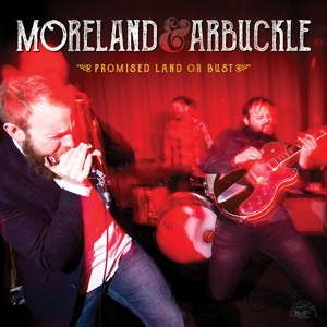 MORELAND & AIRBUCKLE - PROMISED LAND OR BUST