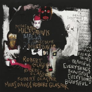 DAVIS, MILES - EVERYTHING'S BEAUTIFUL