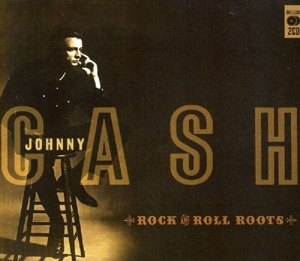 CASH, JOHNNY - ROCK & ROLL ROOTS