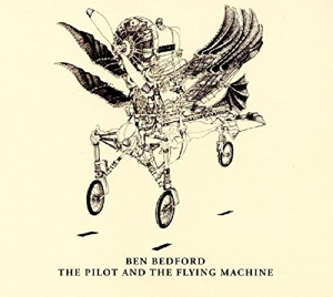 BEDFORD, BEN - PILOT AND THE FLYING MACH