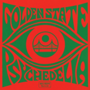 VARIOUS - GOLDEN STATE PSYCHEDELICA